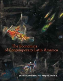 The Economics of Contemporary Latin America, Paperback Book