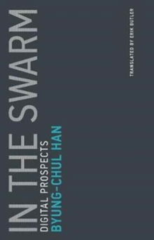 In the Swarm : Digital Prospects Volume 3, Paperback / softback Book