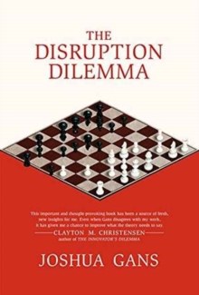 The Disruption Dilemma, Paperback / softback Book