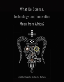 What Do Science, Technology, and Innovation Mean from Africa?, Paperback / softback Book