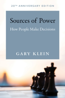Sources of Power : How People Make Decisions, Paperback / softback Book