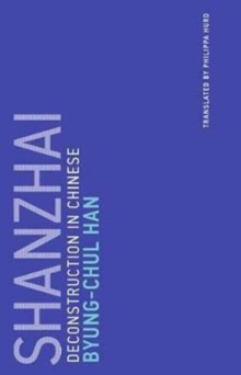 Shanzhai : Deconstruction in Chinese, Paperback Book