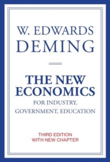 The New Economics for Industry, Government, Education, Paperback / softback Book