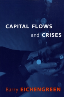 Capital Flows and Crises, Paperback / softback Book