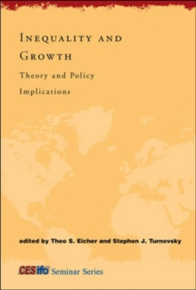 Inequality and Growth : Theory and Policy Implications, Paperback / softback Book
