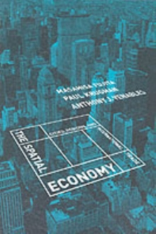 The Spatial Economy : Cities, Regions, and International Trade, Paperback / softback Book