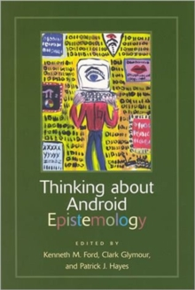 Thinking about Android Epistemology, Paperback / softback Book