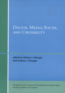Digital Media, Youth, and Credibility, Paperback / softback Book
