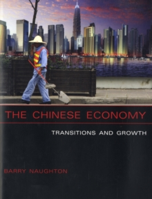 The Chinese Economy : Transitions and Growth, Paperback Book