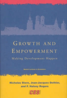 Growth and Empowerment : Making Development Happen, Paperback / softback Book