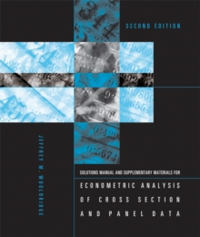 Student's Solutions Manual and Supplementary Materials for Econometric Analysis of Cross Section and Panel Data, Paperback Book
