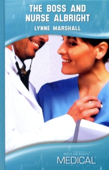 The Boss and Nurse Albright, Hardback Book