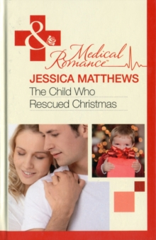 The Child Who Rescued Christmas, Hardback Book