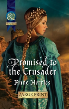 Promised To The Crusader, Hardback Book