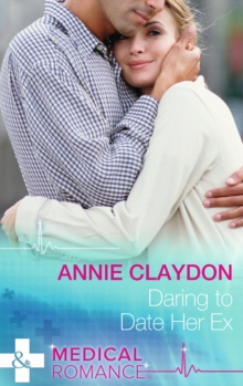 Daring to Date Her Ex, Paperback Book