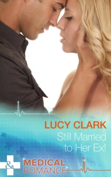 Still Married to Her Ex!, Paperback Book