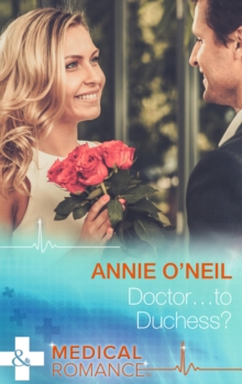 Doctor...to Duchess?, Paperback Book