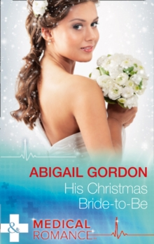 His Christmas Bride-To-Be, Paperback Book