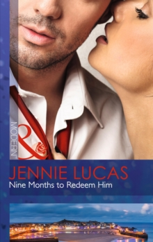Nine Months to Redeem Him, Paperback Book