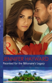 Reunited for the Billionaire's Legacy, Paperback Book