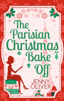 The Parisian Christmas Bake off, Paperback Book