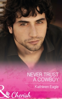 Never Trust a Cowboy, Paperback Book