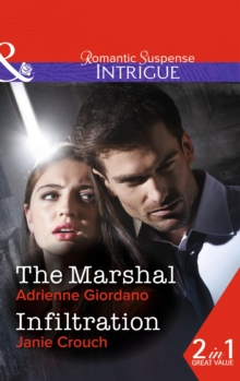 The Marshal : The Marshal / Infiltration, Paperback Book