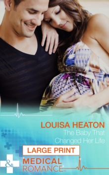 The Baby That Changed Her Life, Hardback Book