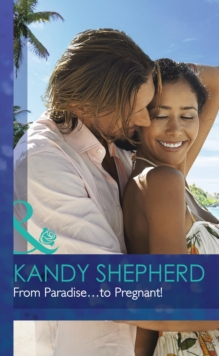 From Paradise...To Pregnant!, Hardback Book
