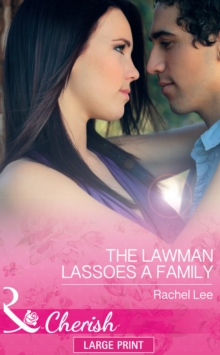 The Lawman Lassoes A Family, Hardback Book