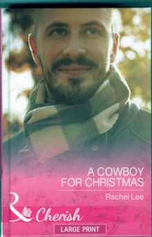 A Cowboy For Christmas, Hardback Book