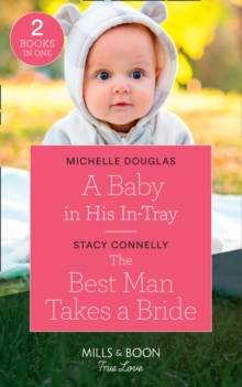 A Baby In His In-Tray : A Baby in His in-Tray / the Best Man Takes a Bride (Hillcrest House), Paperback Book