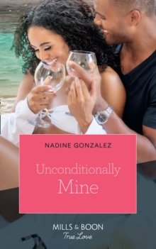 Unconditionally Mine, Paperback Book