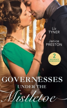 Governesses Under The Mistletoe : The Runaway Governess / the Governess's Secret Baby, Paperback / softback Book