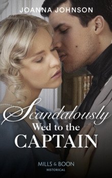 Scandalously Wed To The Captain, Paperback / softback Book