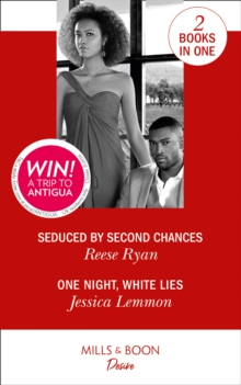 Seduced By Second Chances : Seduced by Second Chances (Dynasties: Secrets of the A-List) / One Night, White Lies (the Bachelor Pact), Paperback / softback Book