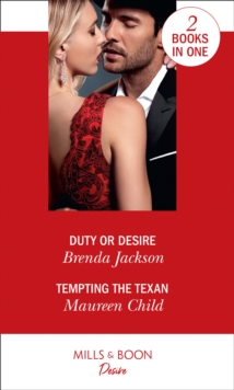 Duty Or Desire : Duty or Desire / Tempting the Texan (Texas Cattleman's Club: Inheritance), Paperback / softback Book