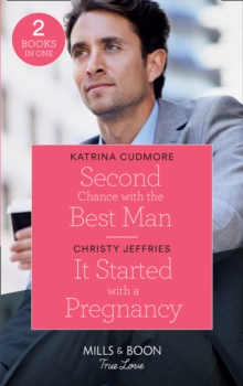 Second Chance With The Best Man : Second Chance with the Best Man / it Started with a Pregnancy (Furever Yours), Paperback / softback Book