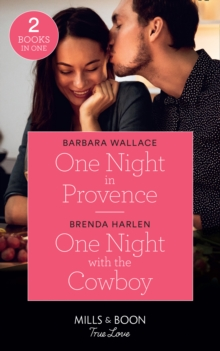 One Night In Provence : One Night in Provence (Destination Brides) / One Night with the Cowboy (Match Made in Haven), Paperback / softback Book