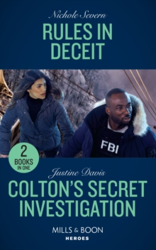Rules In Deceit : Rules in Deceit (Blackhawk Security) / Colton's Secret Investigation (the Coltons of Roaring Springs), Paperback / softback Book