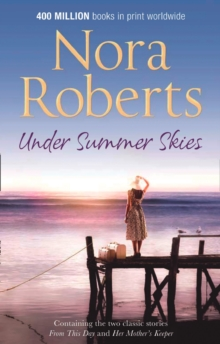 Under Summer Skies : From This Day / Her Mother's Keeper, Paperback Book