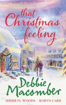 That Christmas Feeling : Silver Bells / The Perfect Holiday / Under the Christmas Tree, Paperback Book