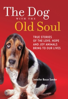 The Dog with the Old Soul, Paperback Book