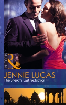 The Sheikh's Last Seduction, Paperback Book