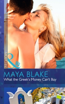 What the Greek's Money Can't Buy, Paperback Book