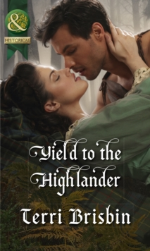 Yield to the Highlander (the Maclerie Clan, Book 5), Paperback Book