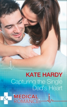 Capturing the Single Dad's Heart, Paperback Book