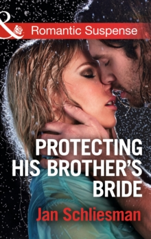 Protecting His Brother's Bride, Paperback Book