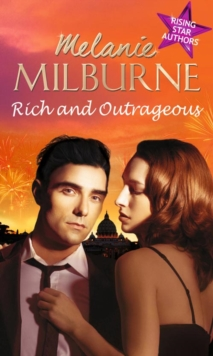 Rich and Outrageous : His Poor Little Rich Girl / Deserving of His Diamonds? / Enemies at the Altar, Paperback Book