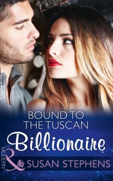 Bound to the Tuscan Billionaire, Paperback Book